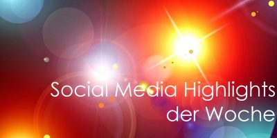 medienspinnerei Social Media Highlights der Woche