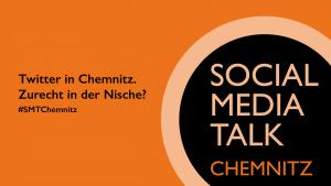 Social Media Talk #4 - Twitter in Chemnitz 04.11.2015