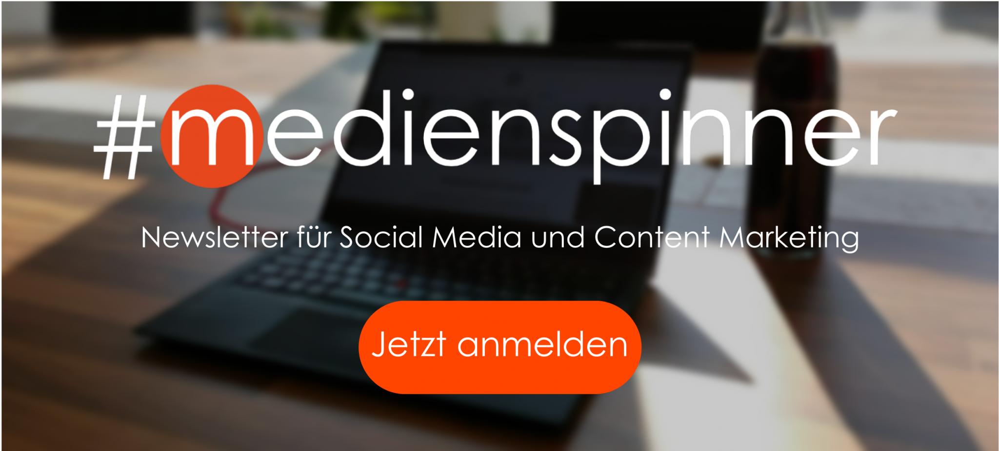 #medienspinner Newsletter für Social Media und Content Marketing